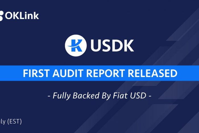 OKLink Releases the first USDK Audit Report – Fully backed by Reserves of USD