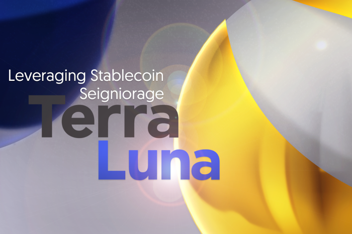 Leveraging Stablecoin Seigniorage with Terra and Luna