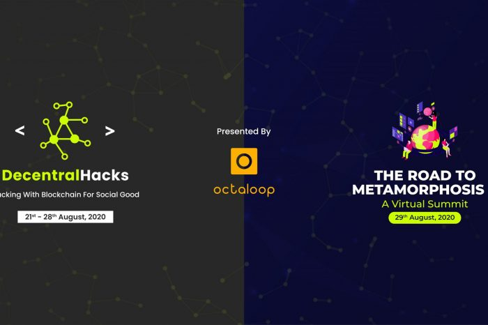 Octaloop announces Blockchain Hackathon DecentralHacks and The Road to Metamorphosis II