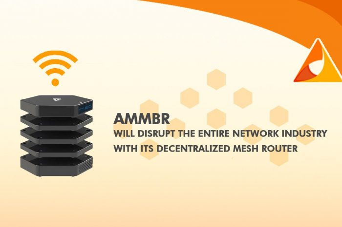 Ammbr Will Disrupt The Entire Network Industry With Its Decentralized Mesh Router