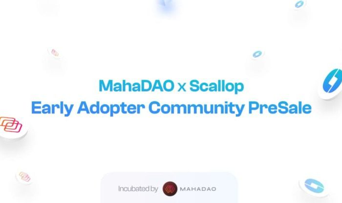 Scallop Completes $100k Presale for MahaDAO holders